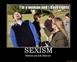 Sexism Meme - sexism meme by icetriangle memedroid
