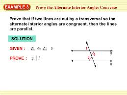 Alternate Interior by Exle 3 Prove The Alternate Interior Angles Converse Ppt