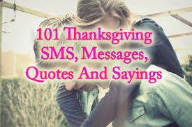 101 thanks giving messages sms sayings and quotes best