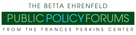 frances perkins center betta ehrenfeld public policy forum