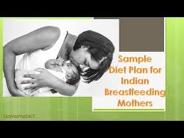 diet plan for breastfeeding mothers youtube