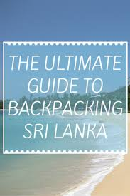 sri lanka driver guide the ultimate budget guide to backpacking sri lanka