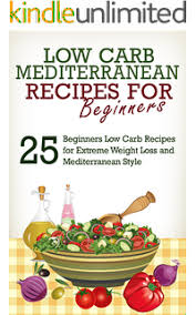 mediterranean diet the 21 day quick u0026 easy guide of low carb
