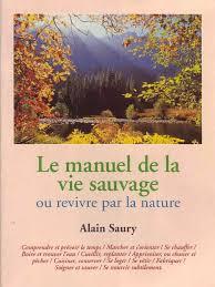 Beautiful Stock Of Bureau Vallee Les Herbiers 2 Saury Alain Le Manuel De La Vie Sauvage
