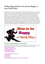 50 best tips on how to be always happy at your work place