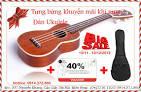 Toàn Quốc - Tưng bừng khuyến mãi lớn khi mua <b>đàn ukulele</b>