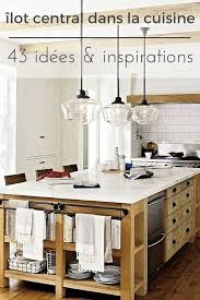 cuisine avec ilot table cuisine avec îlot central 43 idées inspirations tiny houses