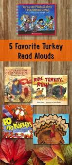 turkey for thanksgiving book favorite turkey read alouds reading skills thanksgiving and books