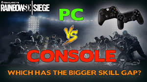 siege gap pc versus console which has the bigger skill gap in rainbow six