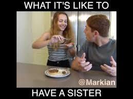 Sister Meme - having a sister youtube