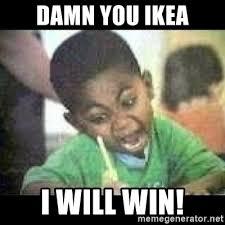 I Will Win Meme - damn you ikea i will win black kid coloring meme generator