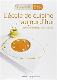 ecole de cuisine de l école de cuisine aujourd hui travaux pratiques de cuisine du cap