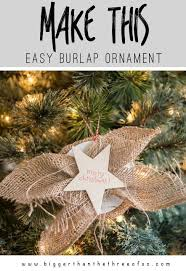 easy burlap ornament bigger than the three of us