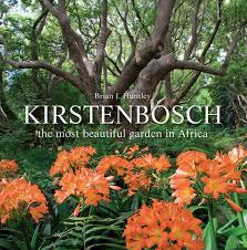 kirstenbosch the most beautiful garden in africa brian j