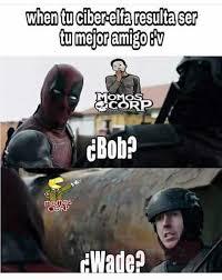 Wade Meme - dopl3r com memes when tu ciberelfa resulta sr omo bob rp wade