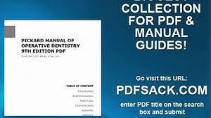 pickard manual of operative dentistry 9th edition pdf video