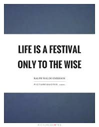 is a festival only to the wise picture quotes