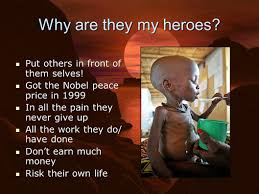 What Is Selves My Everyday Hero My Heroes Doctors Without Borders Doctors