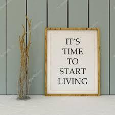motivation words it u0027s tome to start living new beginning change
