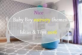 nice baby boy nursery themes ideas u0026 tips 2018 u2014 decorationy