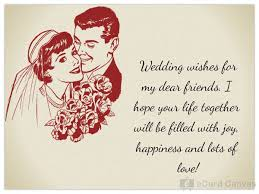 wedding wishes to a wedding wishes for my dear friends ecard congratulations ecards