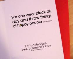 Anti Valentines Day Meme - 84 best anti valentines day images on pinterest anti valentines