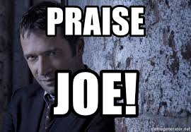 The Following Memes - praise joe joe carroll the following meme generator