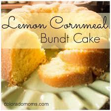 tasty tuesday lemon cornmeal bundt cake u2013 coloradomoms com