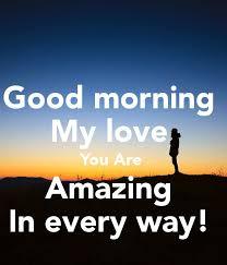 the 25 best good morning my love ideas on pinterest good