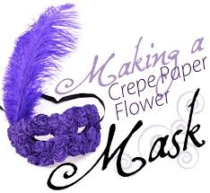 mardi gras mask decorating ideas how to decorate a paper mache mask with crepe paper flowers