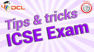 icse board exam preparation tips and tricks 2015 10th std