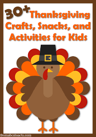 foam turkey craft 30 thanksgiving activities for kids thanksgiving snacks and