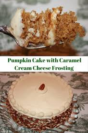 pumpkin cake with caramel cheese frosting desserts required