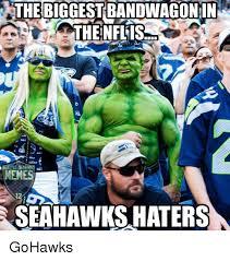 Seahawks Bandwagon Meme - the biggest bandwagonin thenflis ttle seah memes seahawks haters