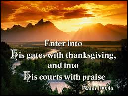 enter his gates with thanksgiving gethsemane bible presbyterian church