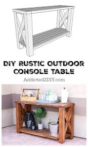 Outdoor Console Table Diy Rustic Outdoor Console Table Great Outdoors Challenge
