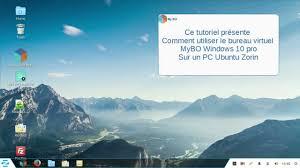 ubuntu bureau virtuel mybo windows 10 pro avec pc ubuntu zorin