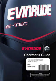 2007 evinrude e tec 115 200hp operator guide 215770e by