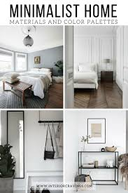 home interior materials minimalist home essentials materials and color palette interior