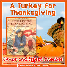 thanksgiving books teaching cause and effect relationships with a turkey for