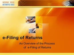 E Filing E Filing Presentations Income Tax India