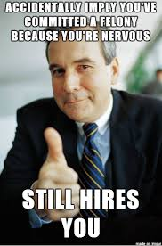 Nervous Meme - interviewing a nervous candidate the vesume group it staffing