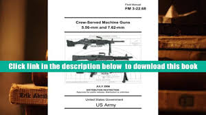 free download field manual fm 3 22 68 crew served machine guns