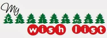 christmas wish list my christmas wishlist