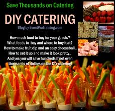 affordable wedding catering diy catering save thousands on diy catering event pro