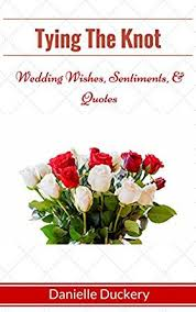 wedding wishes email tying the knot wedding wishes sentiments quotes ebook
