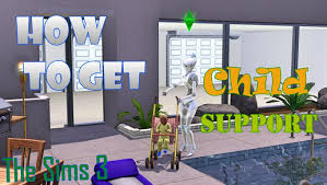 Home Design Career Sims 3 The Sims 3 How To Get Child Support Youtube