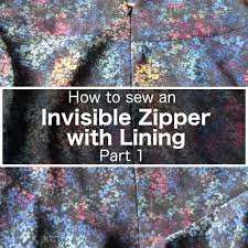 invisible zipper with lining installation part 1 itch to stitch