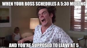 Meeting Meme - late meetings imgflip
