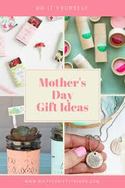 100 homemade mothers day gifts u0027s day gift idea